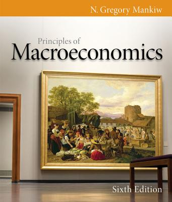 Principles of Macroeconomics - Mankiw, N Gregory