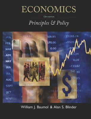 Economics: Principles & Policy - Baumol, William J, and Blinder, Alan S