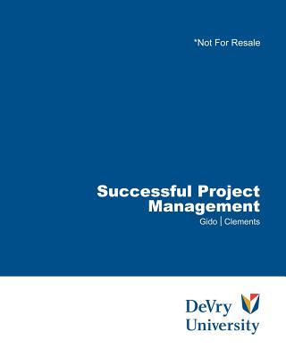 Successful Project Management - Gido, Jack, and Clements, James P