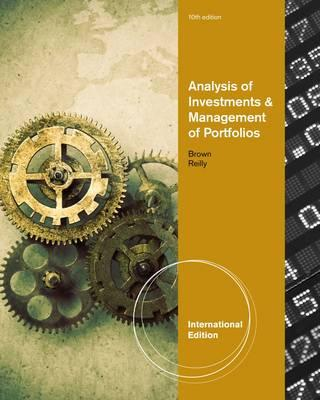 Analysis Investments And Management Of Portfolios - Brown, Keith C., and Reilly, Frank K.
