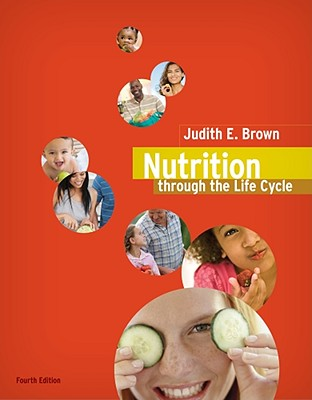 Nutrition Through the Life Cycle - Brown, Judith E, and Isaacs, Janet S, and Krinke, U Beate