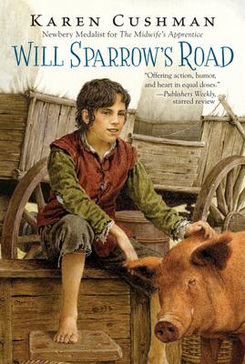 Will Sparrow's Road - Cushman, Karen