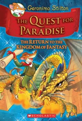 Geronimo Stilton and the Kingdom of Fantasy #2: The Quest for Paradise - Stilton, Geronimo