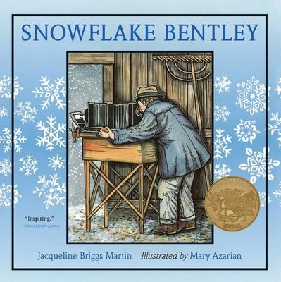 Snowflake Bentley - Martin, Jacqueline Briggs