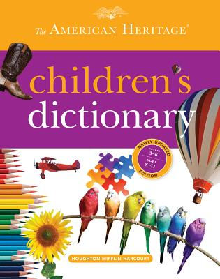 The American Heritage Children's Dictionary - American Heritage Dictionary, and Hellweg, Paul