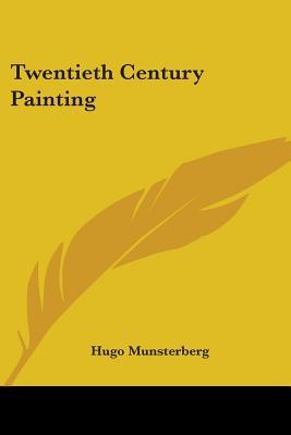 Twentieth Century Painting - Munsterberg, Hugo