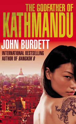 The Godfather of Kathmandu - Burdett, John