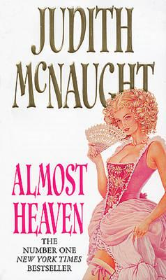 Almost Heaven - McNaught, Judith