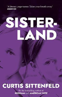 Sisterland - Sittenfeld, Curtis