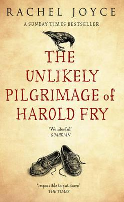 The Unlikely Pilgrimage of Harold Fry - Joyce, Rachel