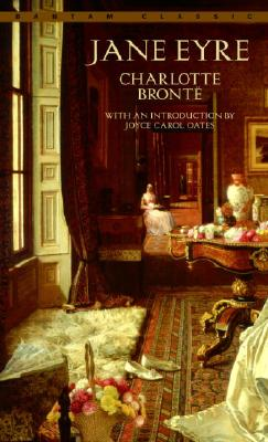 Jane Eyre - Bronte, Charlotte, and Bell, Currer (Preface by), and Oates, Joyce Carol (Introduction by)