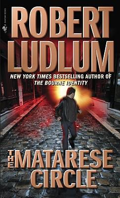 The Matarese Circle - Ludlum, Robert