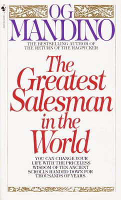The Greatest Salesman in the World - Mandino, Og, and George