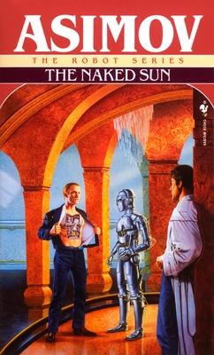 The Naked Sun - Asimov, Isaac