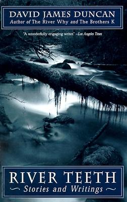 River Teeth - Duncan, David James