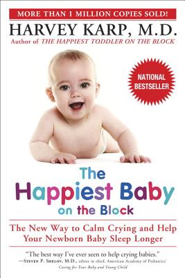 The Happiest Baby on the Block - Karp, Harvey, MD