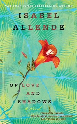Of Love and Shadows - Allende, Isabel, and Peden, Margaret Sayers, Prof. (Translated by)