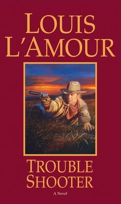 Trouble Shooter - L'Amour, Louis