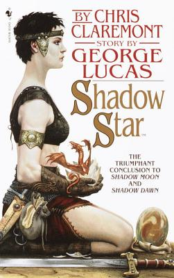Shadow Star: Third in the Chronicle of the Shadow War - Claremont, Chris, and Lucas, George