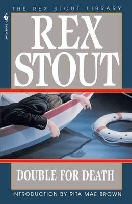 Double for Death - Stout, and Stout, Rex