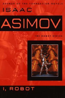 I, Robot - Asimov, Isaac