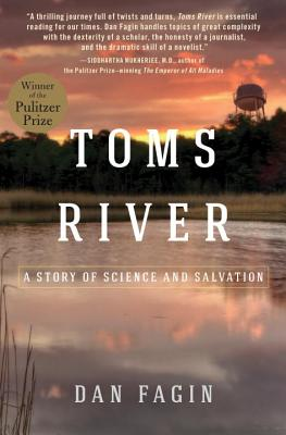 Tom's River: A Story of Science and Salvation - Fagin, Dan