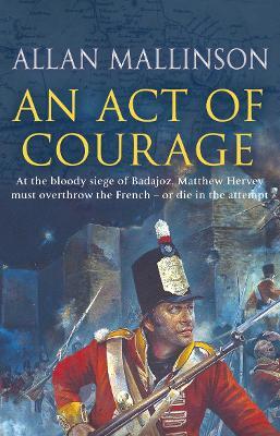 An Act of Courage - Mallinson, Allan