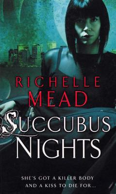 Succubus Nights - Mead, Richelle