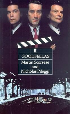 Goodfellas - Scorsese, Martin, Professor, and Pileggi, Nicholas, and Thompson, David