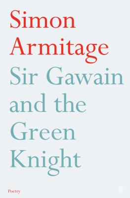 Sir Gawain and the Green Knight - Armitage, Simon