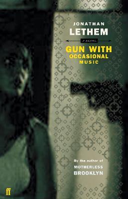 Gun with Occasional Music - Lethem, Jonathan