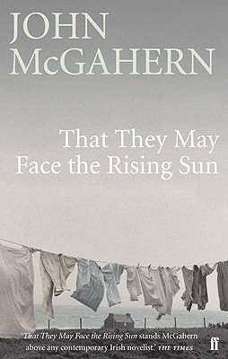 That They May Face the Rising Sun - McGahern, John
