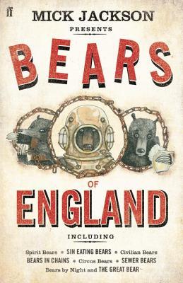 The Bears of England - Jackson, Mick