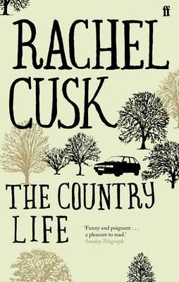 The Country Life - Cusk, Rachel