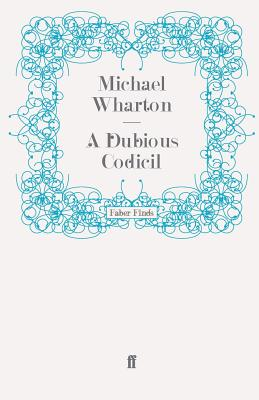 A Dubious Codicil - Wharton, Michael