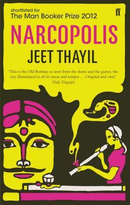 Narcopolis - Thayil, Jeet