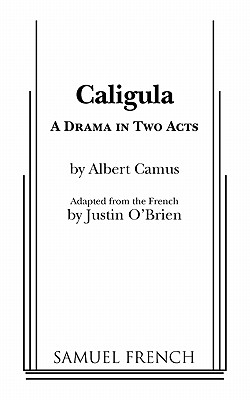 Caligula; : a Drama in Two Acts - Albert Camus