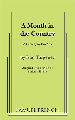 A Month in the Country - Turgenev, Ivan Sergeevich, and Williams, Emlyn (Translated by)