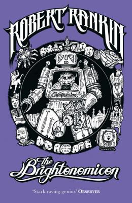The Brightonomicon - Rankin, Robert