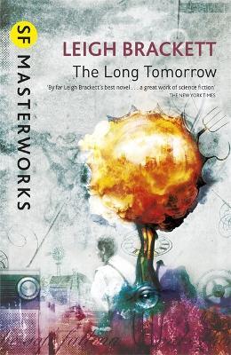 The Long Tomorrow - Brackett, Leigh