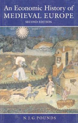 An Economic History of Medieval Europe - Pounds, Norman J