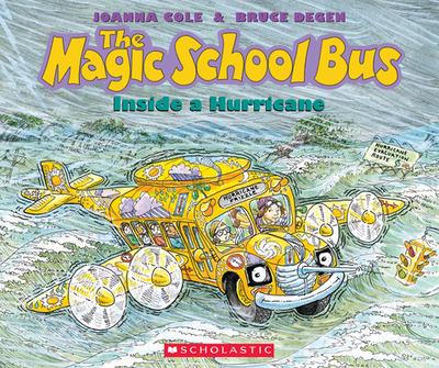 The Magic School Bus Inside a Hurricane - Cole, Joanna