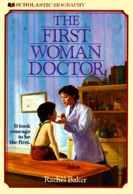 First Woman Doctor - Baker, Rachel