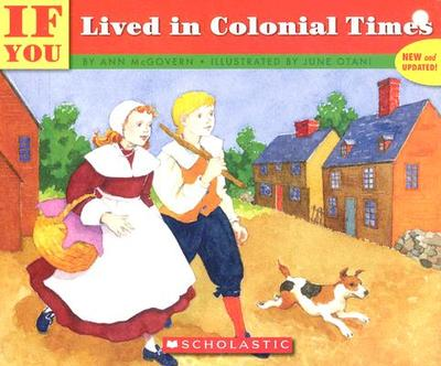 If You Lived in Colonial Times - McGovern, Ann