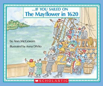 If You Sailed on the Mayflower in 1620 - McGovern, Ann