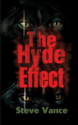 The Hyde Effect - Vance, Steve