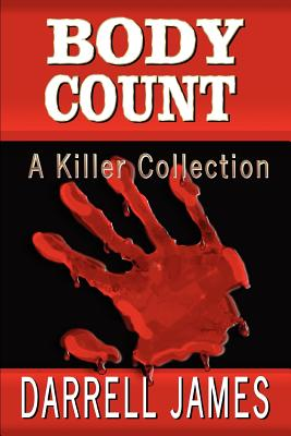 Body Count: A Killer Collection - James, Darrell