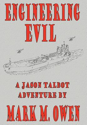 Engineering Evil - Owen, Mark M