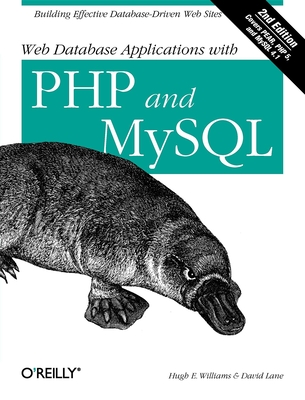Web Database Applications with PHP and MySQL - Williams, Hugh E, and Lane, David