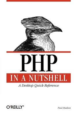 PHP in a Nutshell - Hudson, Paul